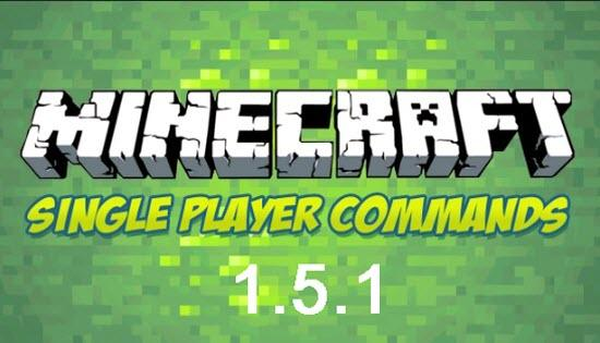 Single Player Commands 1.5.2